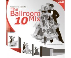 CASA MUSICA PRESENTS: THE BALLROOM MIX 10 (2CD)