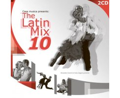 CASA MUSICA PRESENTS: Latin Mix 10