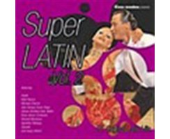 CASA MUSICA PRESENTS: SUPER LATIN VOL.2 / Tanzmusik