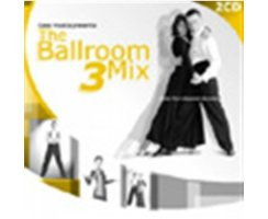 CASA MUSICA PRESENTS: THE BALLROOM MIX 3 (2CD)