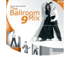 CASA MUSICA PRESENTS: THE BALLROOM MIX 9 (2CD)