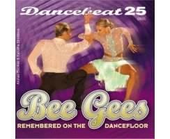 Dancebeat 25: Bee Gees Rememberd on the dancefloor