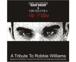 HALLEN, KLAUS / PRO MEDIA MUSIK: ROBBIE WILLIAMS FOR DANCING